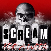 Scream for a Week
