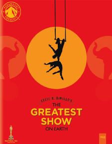 Greatest Show on Earth, The: Paramount Presents (Blu-ray Review)