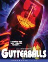 Gutterballs (Blu-ray Review)