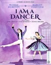 I Am a Dancer (Blu-ray Review)