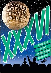 Mystery Science Theater 3000: Volume XXXVI