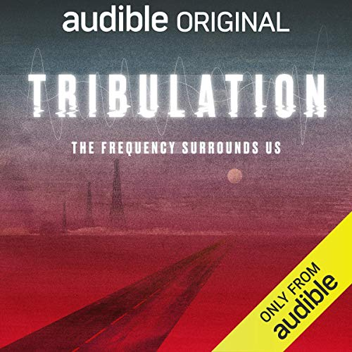 Tribulation by Adam Jahnke (An Audible Original)