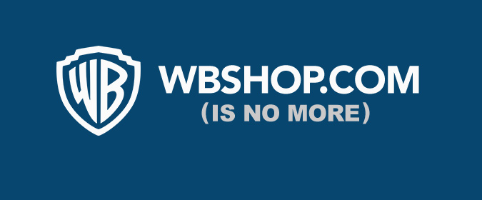 Warner Bros. Home Entertainment confirms that WB Shop is closed for good (and no, it's not an April Fool's joke)