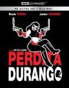 Perdita Durango (4K UHD Review)