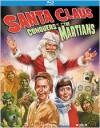 Santa Claus Conquers the Martians: Special Edition